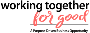 Working Together For Good